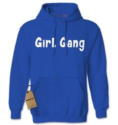 Girl Gang Adult Hoodie Sweatshirt