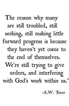 We're still trying to give orders, and interfering with #God's work within us. Give in to #God!!!