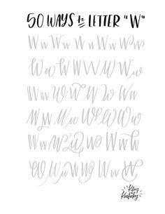 50 ways letter W Hand Lettering Alphabet, Doodle Lettering, Creative Lettering, Lettering Styles, Calligraphy Letters, Typography Letters, Brush Lettering, Abc Alphabet, Typography Poster