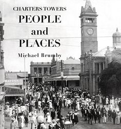 Charters Towers People and Places