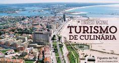 I Congresso Nacional de Turismo de Culinária na Figueira da Foz! | Algarlife