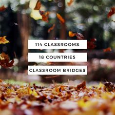 Classroom Bridges- global classroom connections