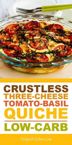 time you can get fresh basil, buy some Roma tomaotes and make this Crustless Three-Cheese Tomato-Basil Quiche; this quiche is a great breakfast option for a holiday or special occasionl. And this meatless recipe is also low-carb, low-glycemic, gluten-fr Quiche Recipes, Brunch Recipes, Vegetable Recipes, Gourmet Recipes, Low Carb Recipes, Cooking Recipes, Healthy Recipes, Low Carb Vegetarian Recipes, Vegetarian Cabbage