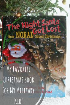 My Favorite Christmas Book for my Military Kid! How NORAD Saved Christmas