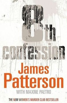 James Patterson - Womens Murder Club #8 - 8th Confession