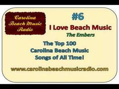 """The Embers...""""I Love Beach Music""""...Without the Music, It's Just Water & Sand...Love Beach Music!!"""