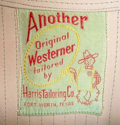 Another original Westerner tailored by Harris tailoring Co.