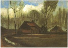 Vincent van Gogh Farmhouse Among Trees || The Hague, The Netherlands: September, 1883