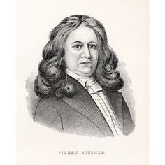 Biography – BOUCHER, PIERRE – Volume II (1701-1740) – Dictionary of Canadian Biography (Jim Summers 9x great grandfather)