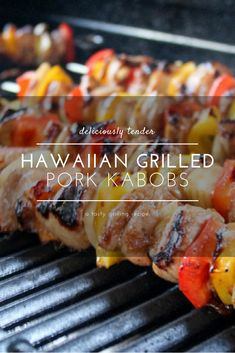 One of my favorite grilling recipes ever: Hawaiian Grilled Pork Kabobs. Moist pork tenderloin marinated in a sweet pineapple marinade and grilled with bright veggies. #grilledporkkabobs #grillingrecipe via @Buy This Cook That