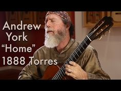 Andrew York plays Home (1888 Torres) - YouTube