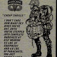 US Paratrooper - Skydiving is fun, but don't try to equate it with combat jumping. Airborne Army, 82nd Airborne Division, Army Infantry, Military Quotes, Military Life, Military Service, Us Army Rangers, Military Drawings, Future Soldier