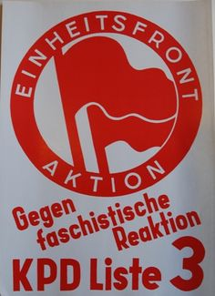 United front action against fascist reaction!  This design is still in use today  available at artofrevolution.co.uk