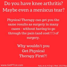 You owe it to yourself to see a physical therapist before rushing to surgery. Did You Know, You Got This, Knee Arthritis, Physical Therapist, Surgery, Physics, Therapy, Australia, Twitter