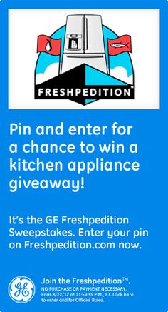 Pin and enter for a chance to win a kitchen appliance giveaway! It's the GE Freshpedition Sweepstakes.  Enter this pin on Freshpedition.com now. Join the Freshpedition!