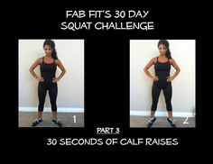 Calf raises.  30 DAY FAB FIT SQUAT CHALLENGE!