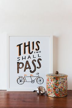 This Two Shall Pass Print by APairOfPears on Etsy, $23.00