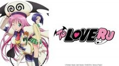 Crunchyroll Adds First Three 'To Love Ru' Anime Series | The Fandom Post