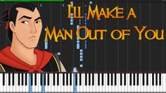 I`ll Make a Man Out of You - Mulan [Piano Tutorial] (Synthesia) // Kyle ...