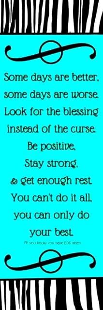 Be positive, Stay strong.