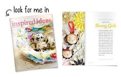 in love with the spring 2013 online issue of inspired ideas!!