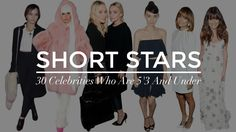 I don't feel so short after all: Short Celebrities: 30 Starlets That Are 5'3 Or Under | StyleCaster