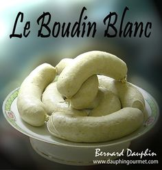 Boudin blanc : la recette facile Charcuterie, Wine Recipes, Cooking Recipes, Belgium Food, Le Boudin, How To Make Sausage, Foie Gras, Smoking Meat, Special Recipes