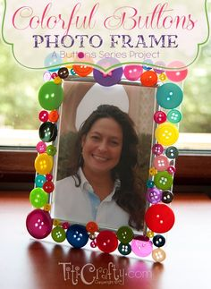 TitiCrafty by Camila: Colorful Buttons DIY Photo Frame. A Buttons Series Project.