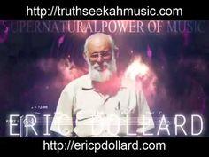 Eric Dollard...The Power of Music. - YouTube