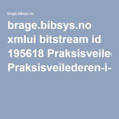 brage.bibsys.no xmlui bitstream id 195618 Praksisveilederen-i-skolen-070314.pdf