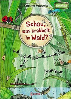 Schau, was krabbelt im Wald? - Schau, was krabbelt im Wald? Kids Science Museum, Science For Kids, Science And Nature, Science Lessons, Science Activities, Nature Activities, First Day Of School Activities, Kids Sand, Baby Posters