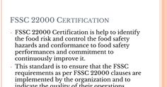 FSSC 22000 Certification is to help organization for manage the food safety responsibility in order to produce food safety. URS provide fssc 22000 certification in all over India.