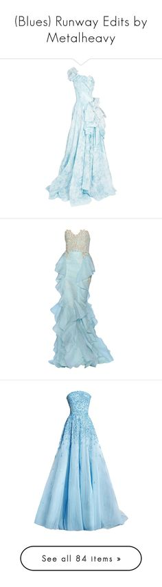 """""""(Blues) Runway Edits by Metalheavy"""" by metalheavy ❤ liked on Polyvore featuring dresses, gowns, long dresses, rami kadi, vestidos, blue evening gown, blue ball gown, long blue evening dress, blue evening dresses and zuhair murad gowns"""