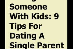 Dating Someone With Kids: 9 Tips For Dating A Single Parent - Thoughts Feeds Tough Love Parenting, Step Parenting, Single Parenting, Parenting Quotes, Kids Come First, Find A Babysitter, Deep Questions To Ask, Narcissistic People, Love Thoughts