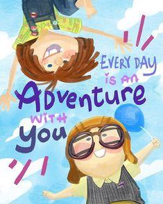 Adventure wherever together forever. Disney Up, Disney Amor, Arte Disney, Disney Love, Disney Magic, Disney Cards, Up Pixar, Pixar Movies, Pixar Quotes