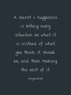 3-quote-about-a-secret-2-happiness-is-letting-every-situati-image-black-background.jpg (922×1230)