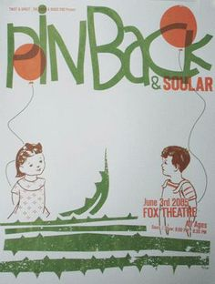 Original silkscreen concert poster for Pinback and Soular at the Fox Theatre in Boulder, Colorado. 16x20 limited numbered Silkscreen Edition of only 75! Art by Table2press.