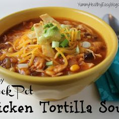 Healthy Crock Pot Chicken Tortilla Soup Made by Tammy on 10/19/2013 for our Pinterest Potluck/Healthy Theme