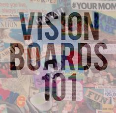"Vision Boards 101 vi·sion board ˈvi-zhənˈbȯrd noun : a visual representation of your goals, dreams, and ideal life. : see also-""dream board"" or ""inspiration board"" How to create a vision board:..."