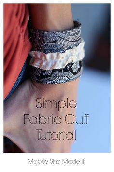 Simple Fabric Cuff Tutorial   Mabey She Made It   #sewing #fabriccuff #jewelry #cuff #diy #crafts