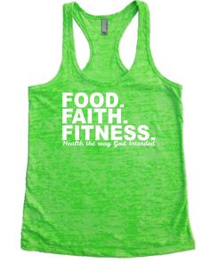 FOOD. FAITH. FITNESS. - Burnout Tank Top Christian Inspirational Exercise Fitness Workout Clothes Apparel Attire Tanks Shirts Shirts Women's