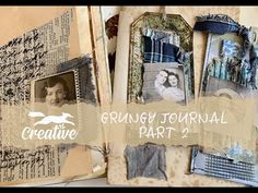 Lets Create: A Grungy Journal Part 2 - YouTube Hello Hello, Let's Create, All Video, Junk Journal, Thankful, Let It Be, Creative, Journals, Youtube