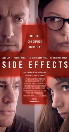 Directed by Steven Soderbergh.  With Rooney Mara, Channing Tatum, Jude Law, Catherine Zeta-Jones. A young woman's world unravels when a drug prescribed by her psychiatrist has unexpected side effects.