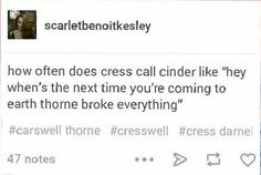 Imagine Cinder getting weekly calls from Cress saying what Thorne broke and what she'll need to fix This Is A Book, Love Book, Book Memes, Book Quotes, Marissa Meyer Books, Cress, Lunar Chronicles, Cinder, Book Fandoms