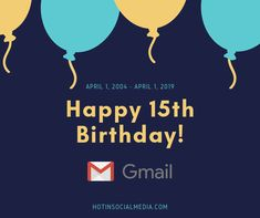 Happy 15th Birthday Gmail!   🎉🎊🎈🎂   #gmail #googlemail #mail #tech #happybirthday #socialmedia Happy 15th Birthday, Event Marketing, Ms Gs, Tank Man, Tech, Social Media, Events, Mens Tops, Women