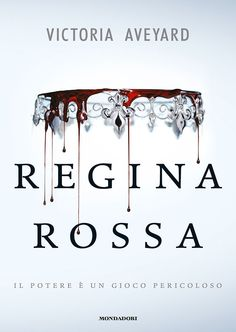 Words of books: Recensione | Regina Rossa di Victoria Aveyard