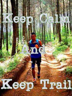 keep calm and keep trail