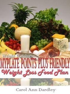 "A ""must have"" Weight Watchers MyPlate Points Plus Friendly Weight Loss Food Plan by Carol Ann Dardley, http://www.amazon.com/dp/B007IW9QQW/ref=cm_sw_r_pi_dp_w0wfrb09CSF8X"