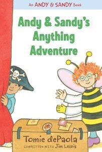 Review of Tomie dePaola and Jim Lewis's Andy & Sandy's Anything Adventure and When Andy Met Sandy by Julie Roach, March/April 2016 Horn Book Magazine