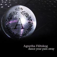 Agnetha F�ltskog - Dance Your Pain Away